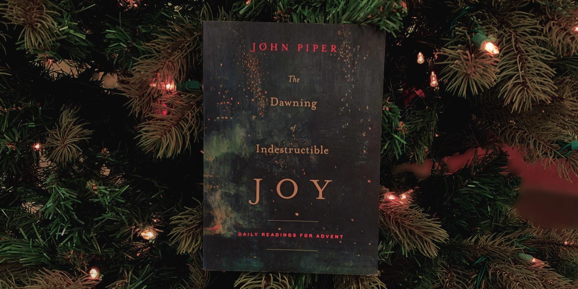 The Dawning of Indestructible Joy - Trinity Bible Church