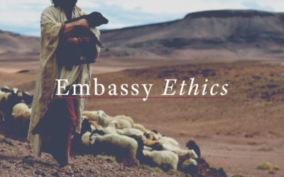 Embassy Ethics
