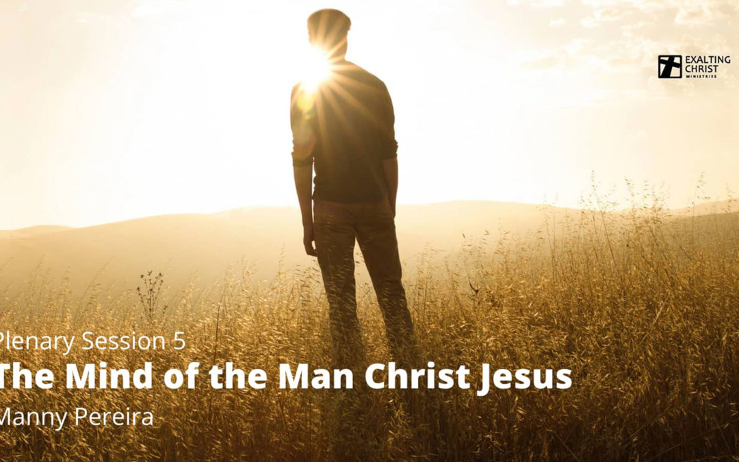 The Mind of the Man Christ Jesus