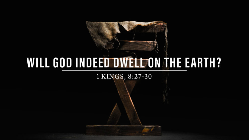 Will God Indeed Dwell on the Earth? Image