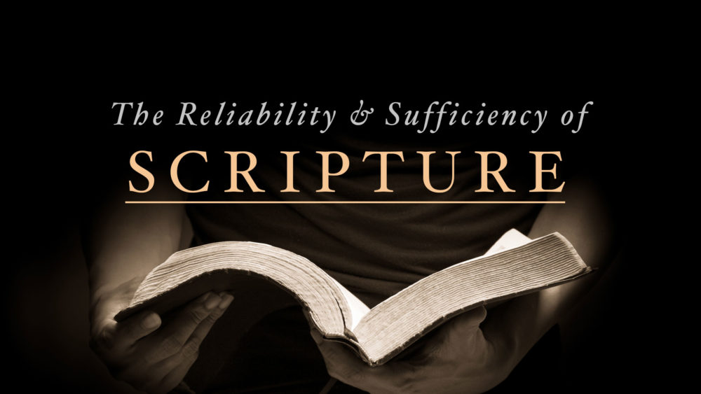 The Reliability and Sufficiency of Scripture Image