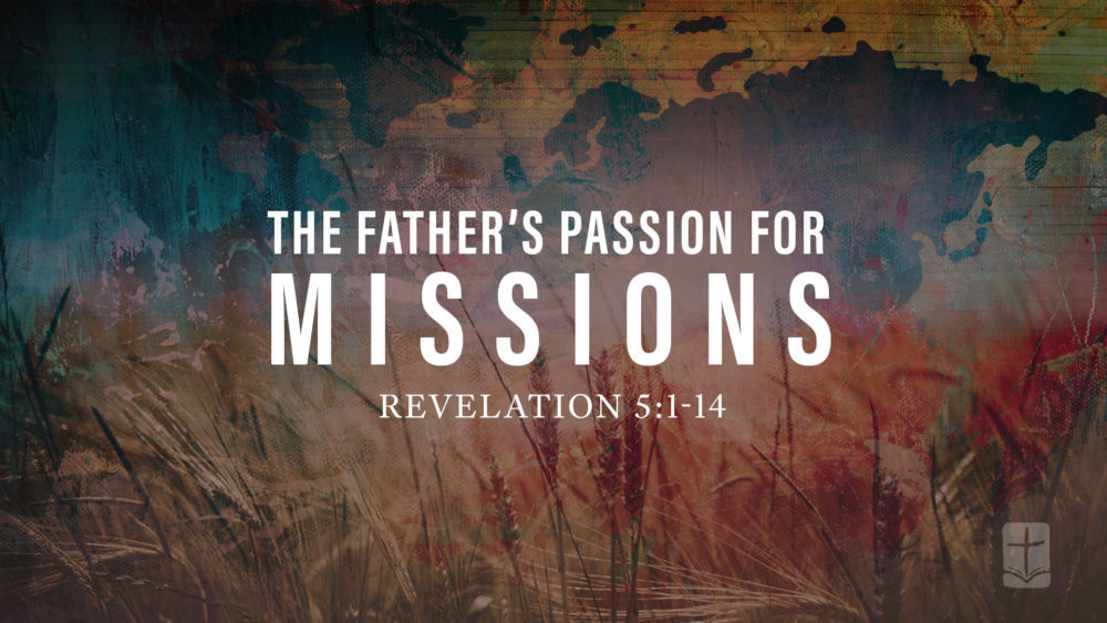 The Father's Passion for Missions Image