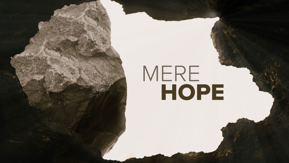 Mere Hope Image