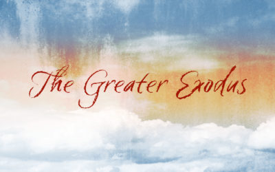 The Greater Exodus – Part 1