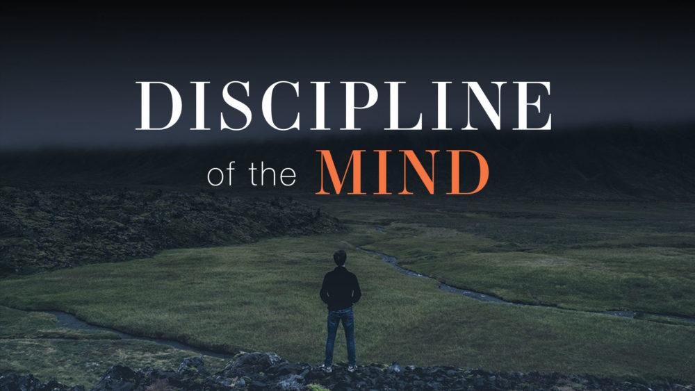 Discipline of the Mind