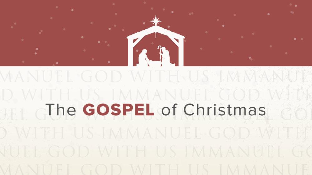 The Gospel of Christmas