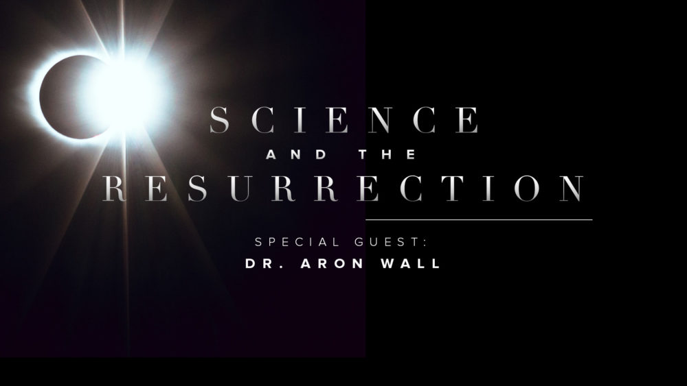 Science and the Resurrection