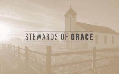 Stewards of Grace